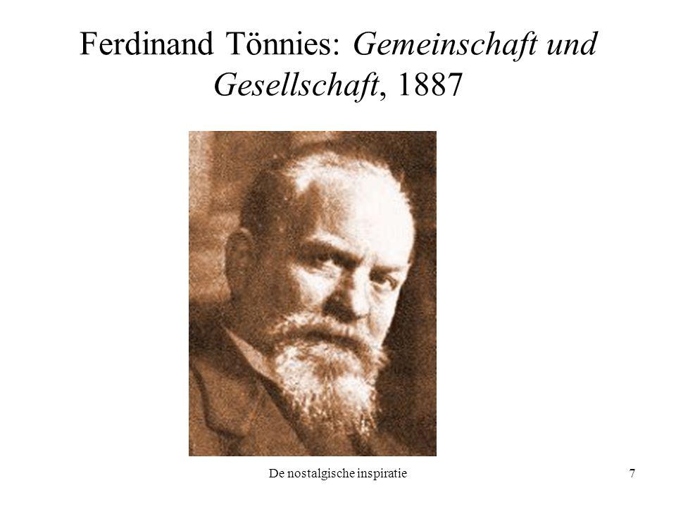De nostalgische inspiratie7 Ferdinand Tönnies: Gemeinschaft und Gesellschaft, 1887