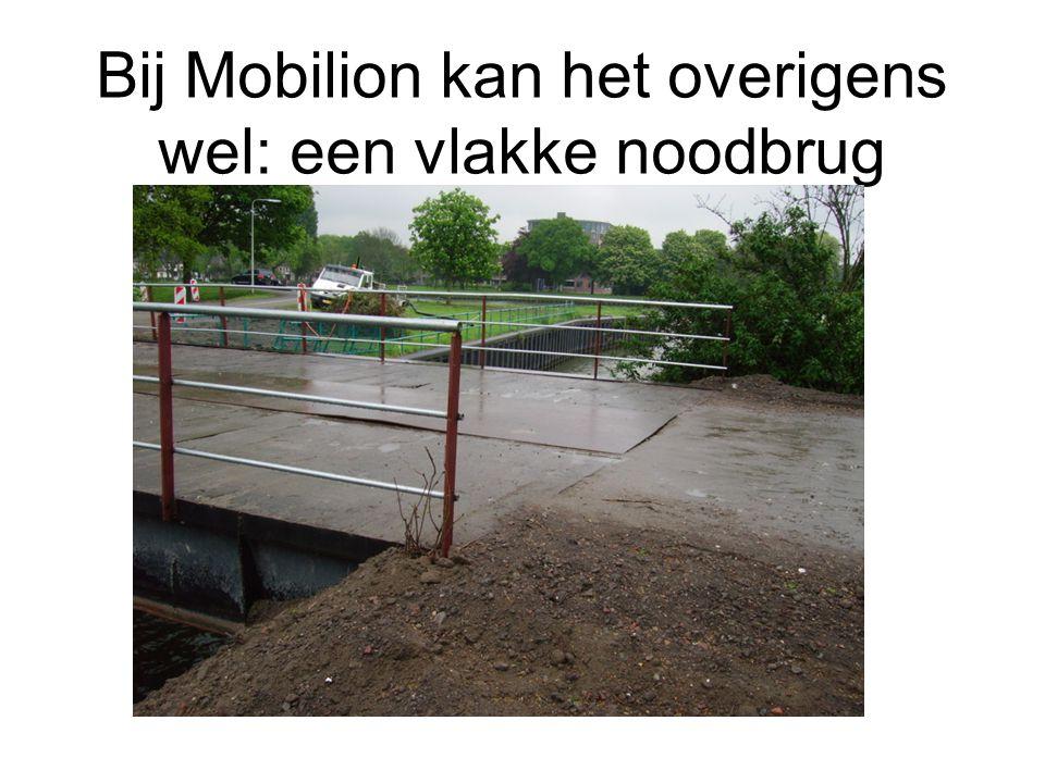 Bij Mobilion kan het overigens wel: een vlakke noodbrug