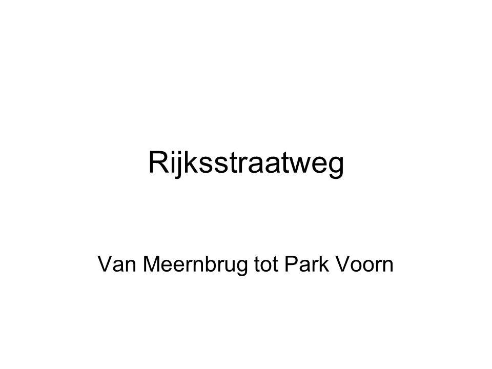 Rijksstraatweg Van Meernbrug tot Park Voorn