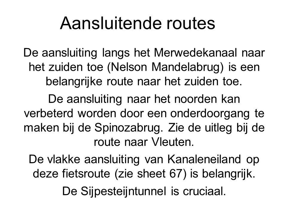 Aansluitende routes De aansluiting langs het Merwedekanaal naar het zuiden toe (Nelson Mandelabrug) is een belangrijke route naar het zuiden toe. De a