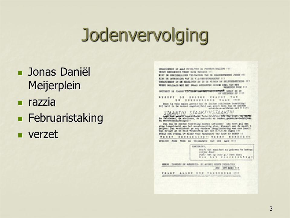 3 Jodenvervolging Jonas Daniël Meijerplein Jonas Daniël Meijerplein razzia razzia Februaristaking Februaristaking verzet verzet