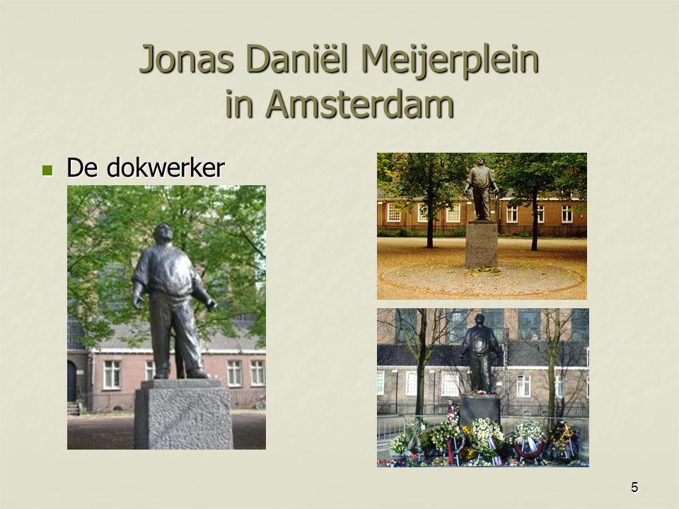 5 Jonas Daniël Meijerplein in Amsterdam De dokwerker De dokwerker