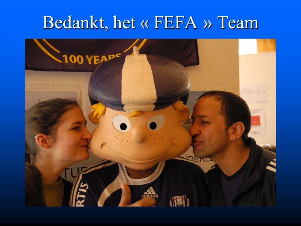 Bedankt, het « FEFA » Team