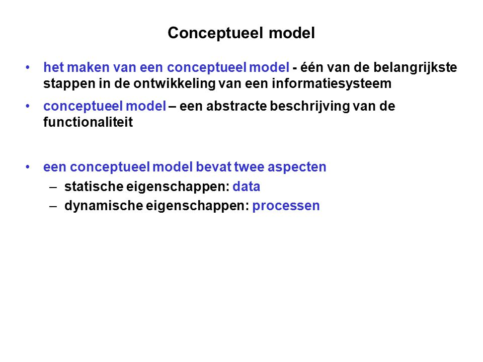 Conceptueel model het maken van een conceptueel model - één van de belangrijkste stappen in de ontwikkeling van een informatiesysteem conceptueel mode
