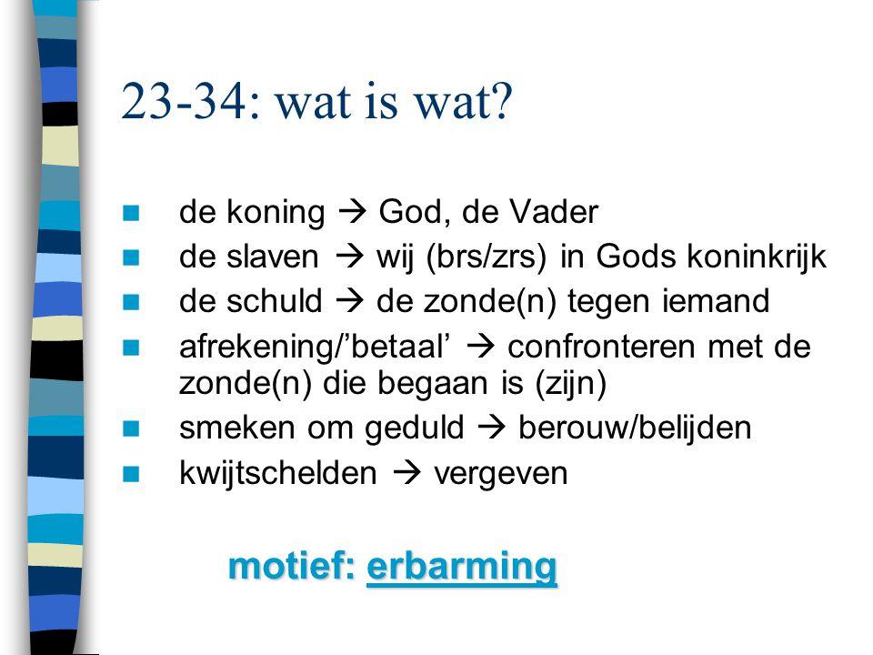 23-34: wat is wat.