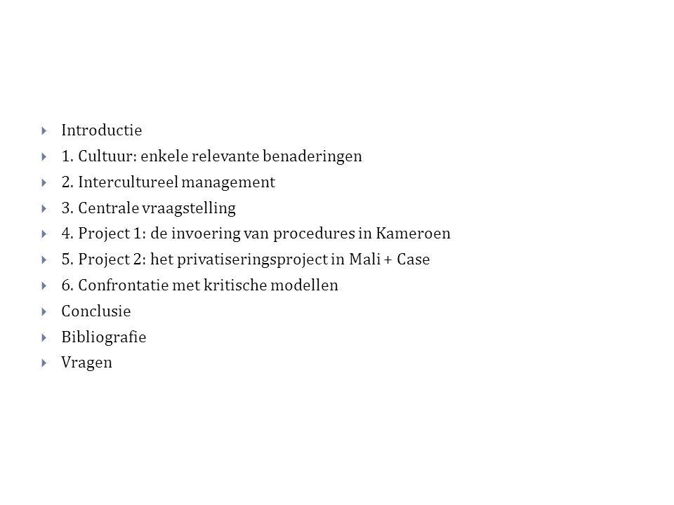  Introductie  1. Cultuur: enkele relevante benaderingen  2.