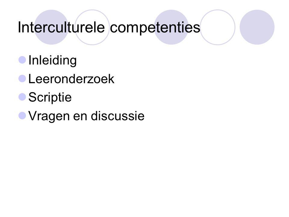 Interculturele competenties Inleiding Leeronderzoek Scriptie Vragen en discussie