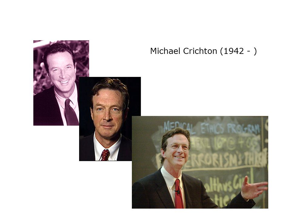 Michael Crichton (1942 - )