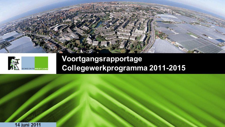 Voortgangsrapportage Collegewerkprogramma 2011-2015 14 juni 2011