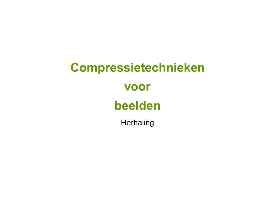 Compressietechnieken voor beelden Herhaling