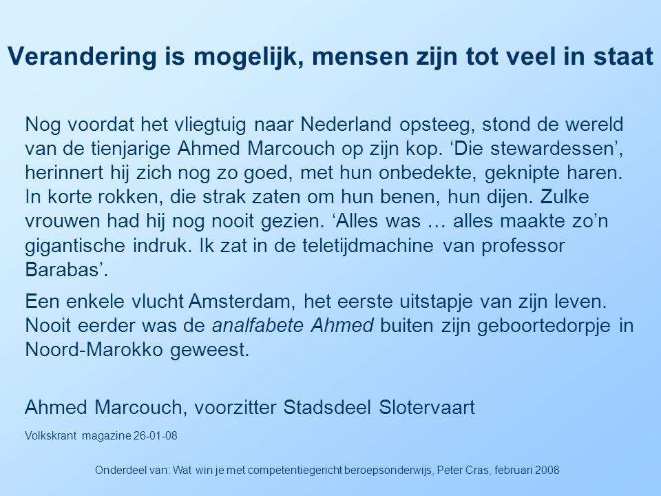 Verandering is mogelijk, mensen zijn tot veel in staat Eigenaar Kadir Buyukkaya kwam in 1980 als vluchteling naar Nederland Onderdeel van: Wat win je