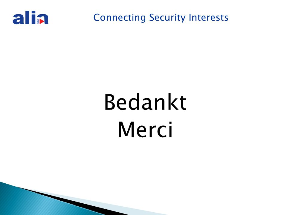 Connecting Security Interests Bedankt Merci