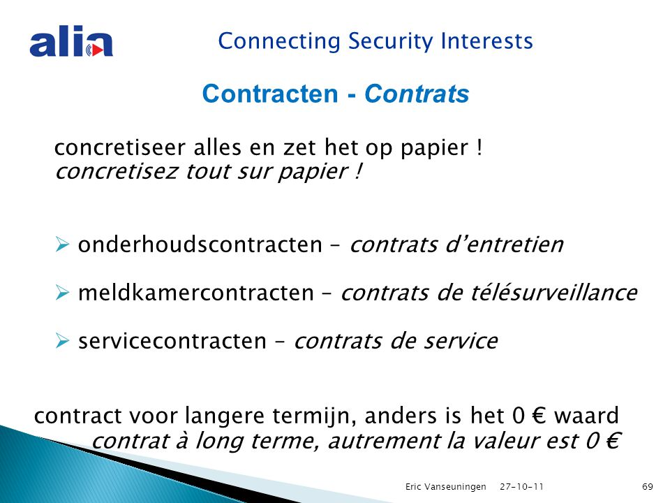 Connecting Security Interests Contracten - Contrats concretiseer alles en zet het op papier .