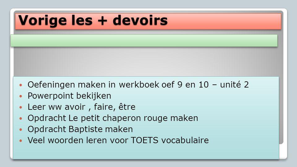 Franse Les Les 8 Vorige week Voyages p. 20/21 Toets vocabulaire Il est 5 heures Vorige week Voyages p. 20/21 Toets vocabulaire Il est 5 heures Nous so