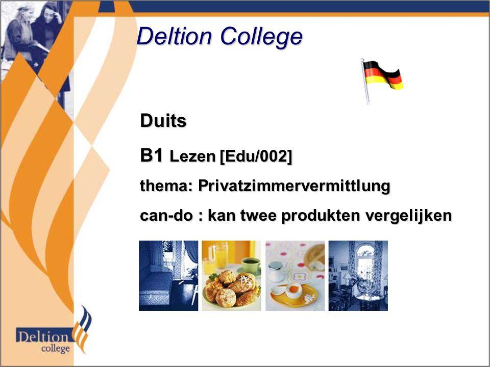 Deltion College Duits B1 Lezen [Edu/002] thema: Privatzimmervermittlung can-do : kan twee produkten vergelijken