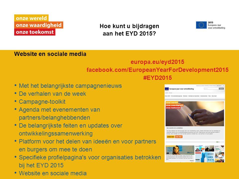Website en sociale media Met het belangrijkste campagnenieuws De verhalen van de week Campagne-toolkit Agenda met evenementen van partners/belanghebbe