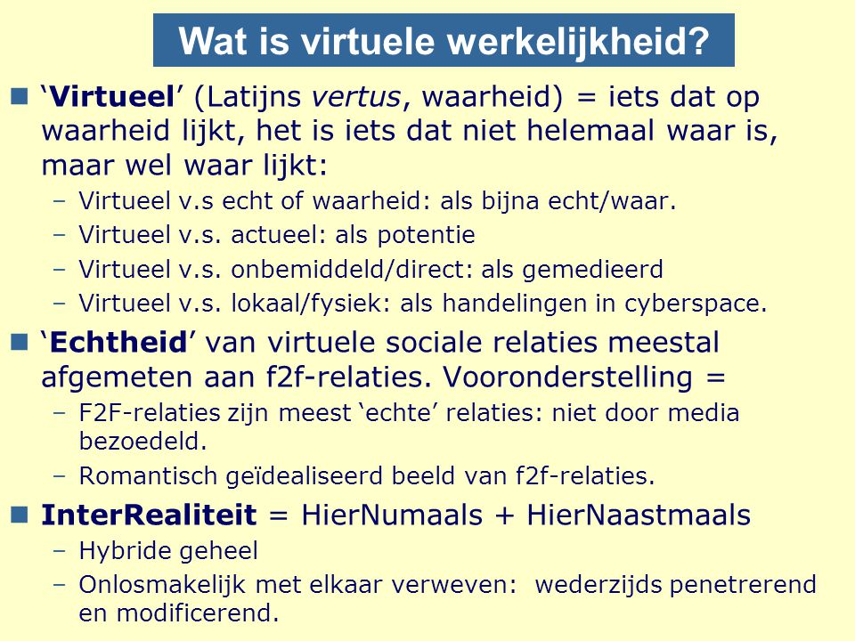 Dagmenu Wat is virtueel.