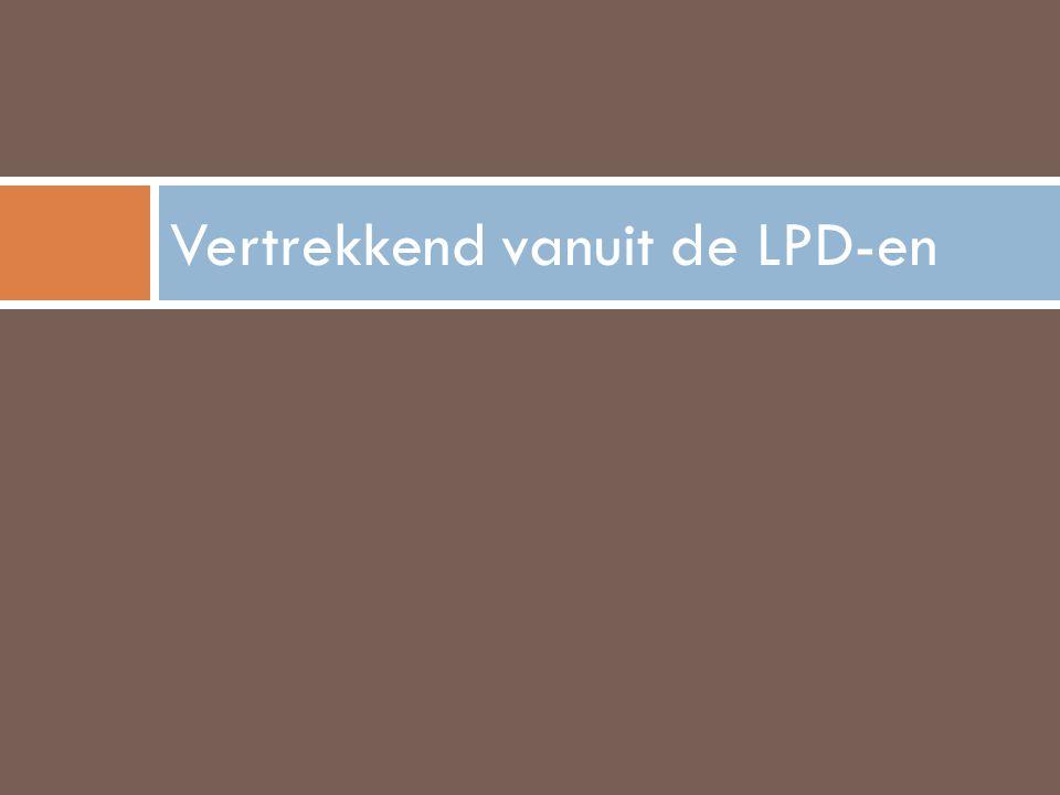 Vertrekkend vanuit de LPD-en