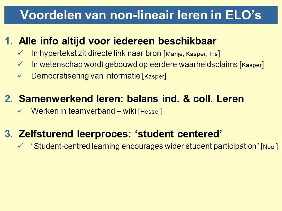 Voordelen vervolg 4.Differentiatie van leertempi (vs klassikaal onderwijs) Leren in je eigen tempo 5.Differentiatie van leertrajecten (incl.