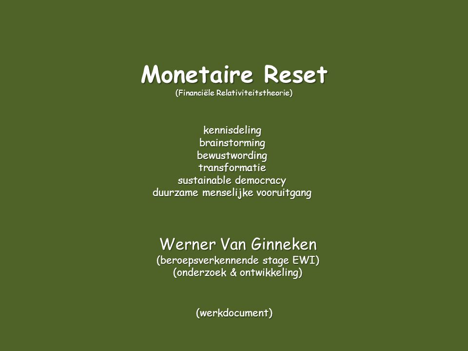 Werner Van Ginneken (beroepsverkennende stage EWI) (onderzoek & ontwikkeling) kennisdelingbrainstormingbewustwordingtransformatie sustainable democrac