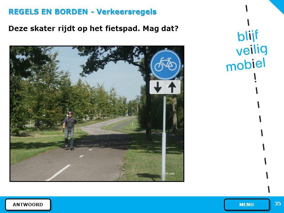 34 REGELS EN BORDEN - Verkeersregels Ja, dat is toegestaan. Een fietsendrager hoeft niet voorzien te zijn van een mistlicht. VOLGENDE VRAAG VORIGE DIA