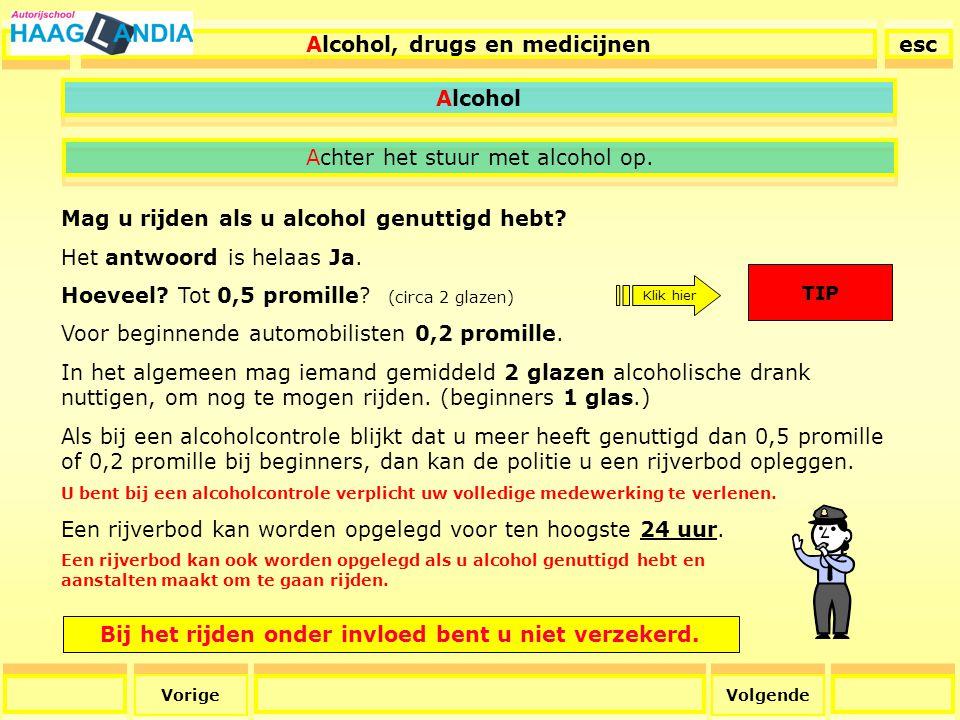 43 Alcohol Het is een ieder verboden Alcohol, drugs en medicijnen esc een voertuig te besturen of als bestuurder te doen besturen, terwijl hij verkeert onder invloed van een stof (alcoholhoudende drank, drugs, medicijnen, etc) waarvan hij weet of redelijkerwijze moet weten (sticker op medicijnen) dat het gebruik daarvan - al dan niet in combinatie met het gebruik van een andere stof - de rijvaardigheid kan verminderen, zodat hij niet tot behoorlijk besturen in staat moet worden geacht.