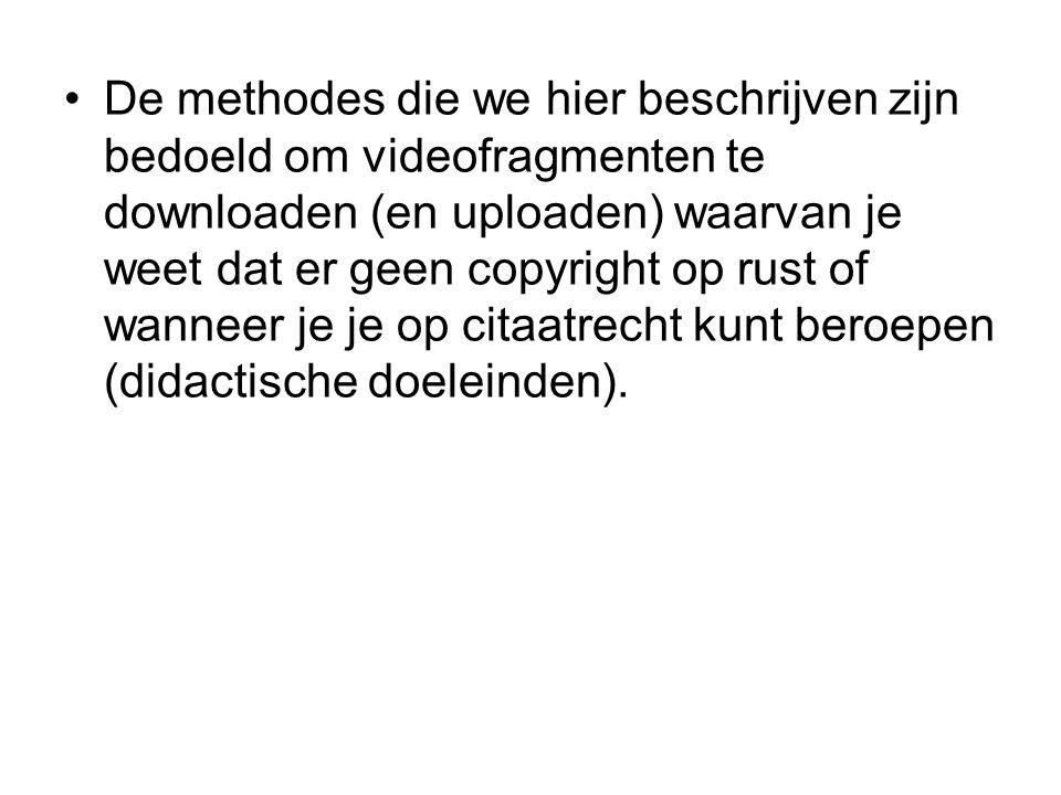 De methodes die we hier beschrijven zijn bedoeld om videofragmenten te downloaden (en uploaden) waarvan je weet dat er geen copyright op rust of wanne