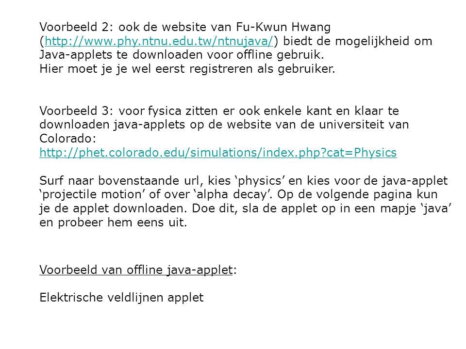 Voorbeeld 2: ook de website van Fu-Kwun Hwang (http://www.phy.ntnu.edu.tw/ntnujava/) biedt de mogelijkheid om Java-applets te downloaden voor offline