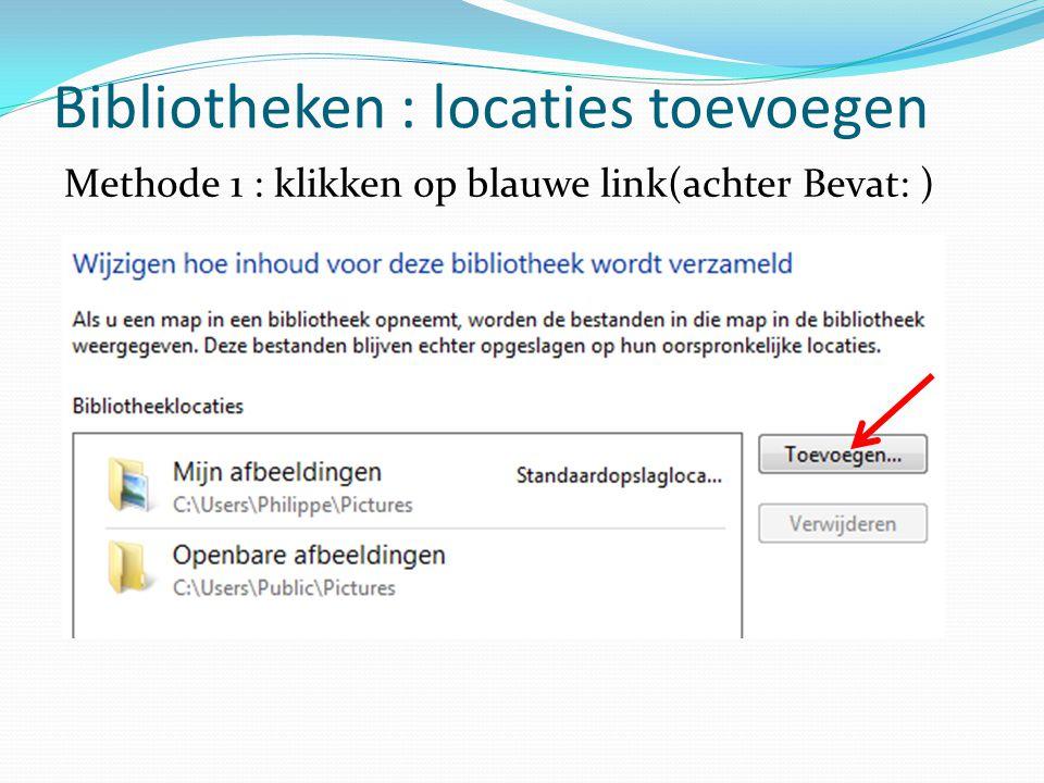 Bibliotheken : locaties toevoegen Methode 1 : klikken op blauwe link(achter Bevat: )