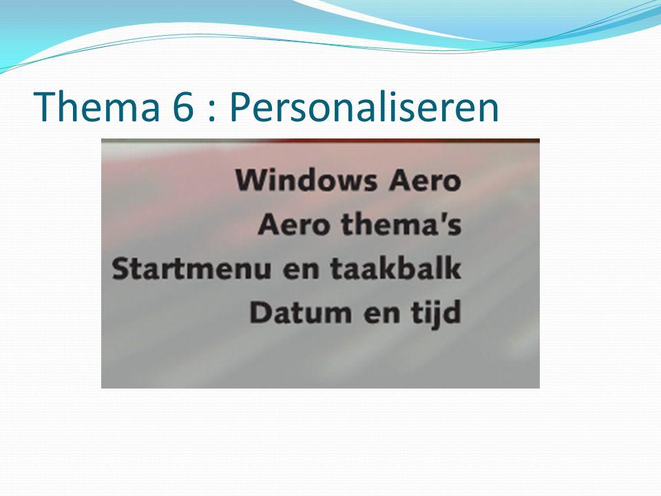 Thema 6 : Personaliseren