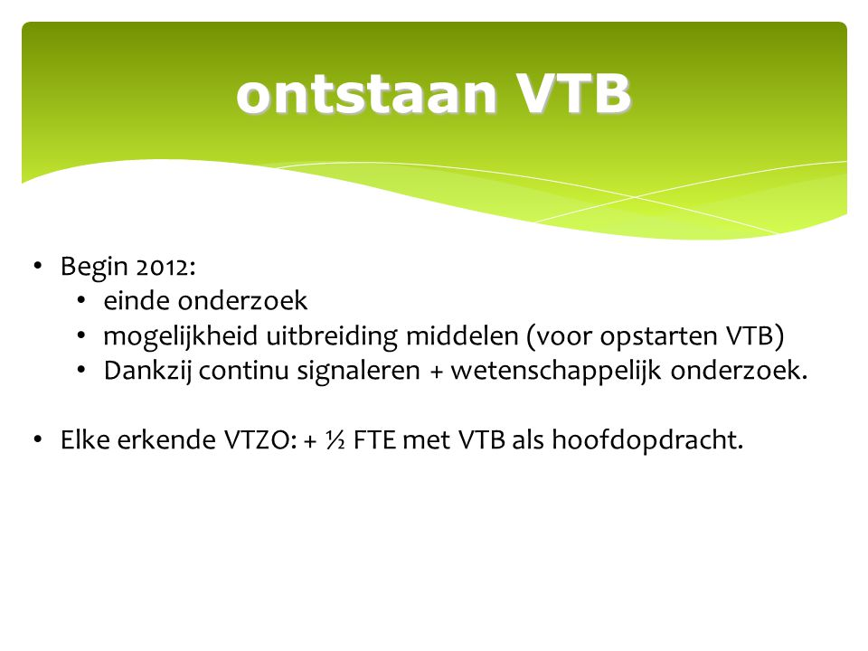 evaluatie VTB duurzaam Staat het bewijs garant voor een goede VTB.