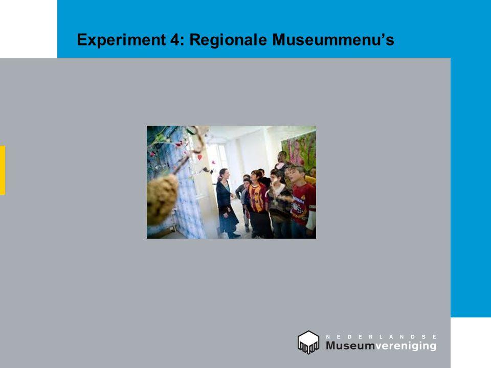 Experiment 4: Regionale Museummenu's