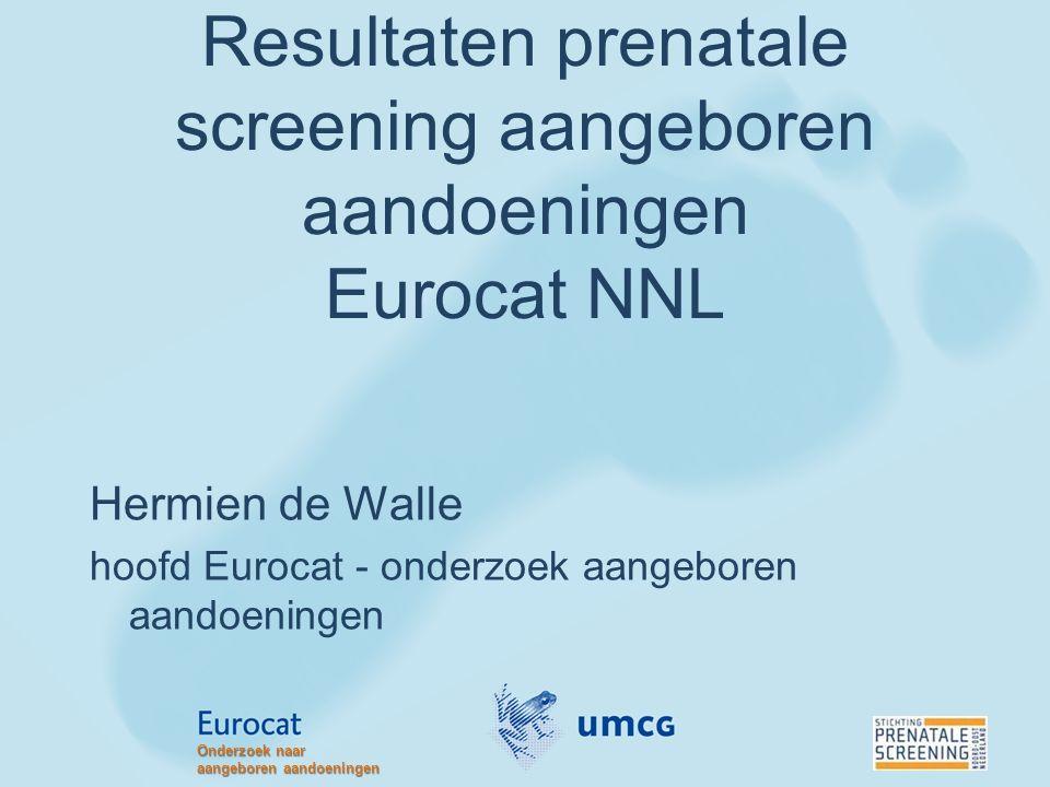 Eurocat Noord Nederland Langlopend onderzoek aangeboren aandoeningen Gestart in 1981 GR/FR/DR: 17.500 geboorten/jaar Vrijwillige melding Actieve case ascertainment Ouders moeten toestemming geven voor registratie Alle typen geboorten Bovenste leeftijdsgrens: 10 jaar Onderzoek naar aangeboren aandoeningen
