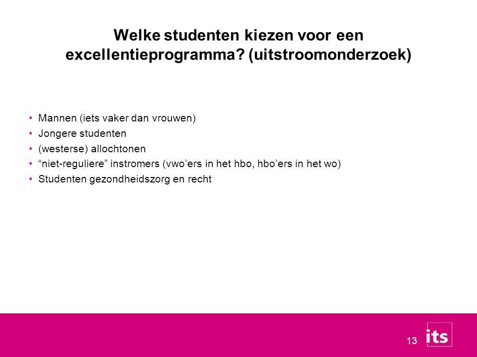 13 Welke studenten kiezen voor een excellentieprogramma.