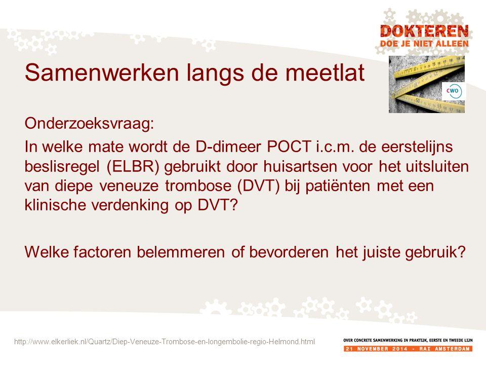 Onderzoeksvraag: In welke mate wordt de D-dimeer POCT i.c.m.