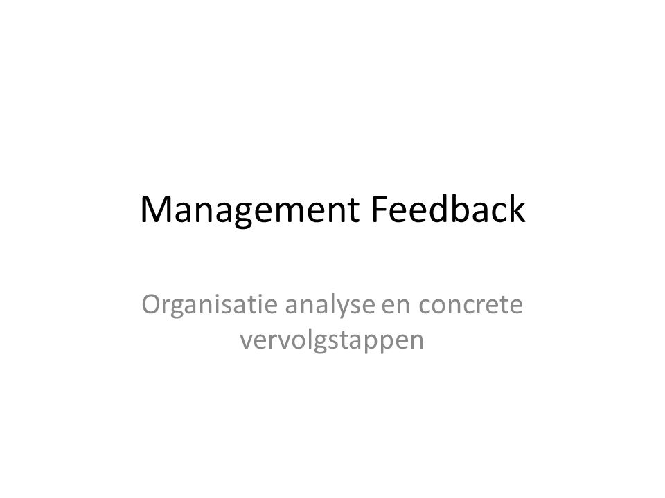 Achtergrond opdracht Managementteam wil de organisatie laten groeien d.m.v.