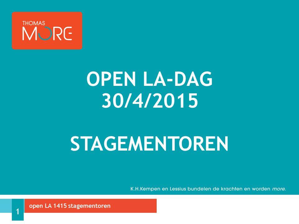 OPEN LA-DAG 30/4/2015 STAGEMENTOREN open LA 1415 stagementoren 1