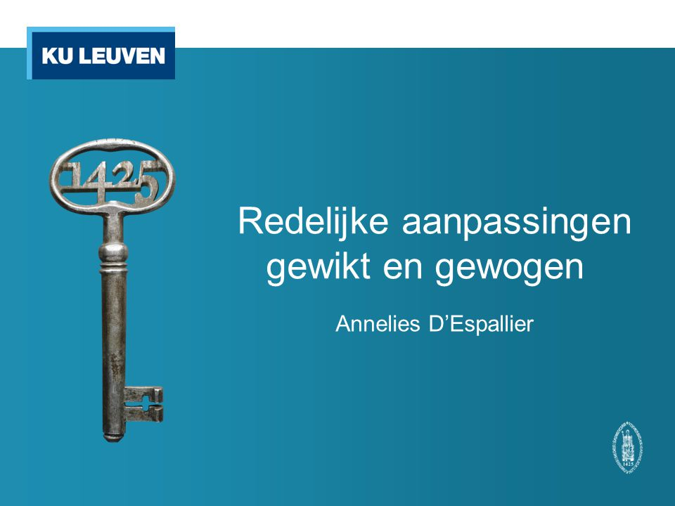 Redelijke aanpassingen gewikt en gewogen Annelies D'Espallier