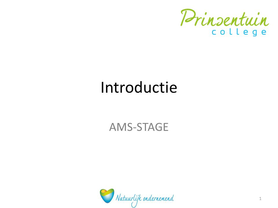 Introductie AMS-STAGE 1