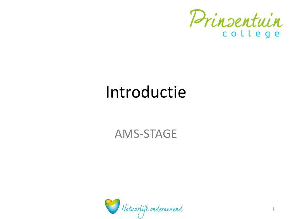 Algemeen -Stageduur 5 weken -Inleveren POK, stageverslag, urenregistratie -Stagebezoek -Beoordeling 2