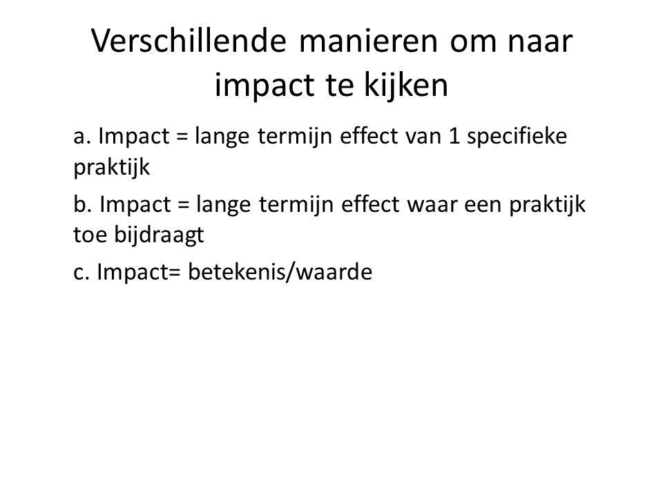 Verschillende manieren om naar impact te kijken a.