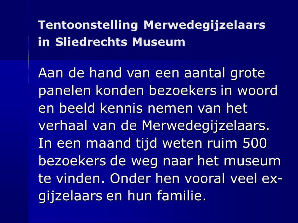 Tentoonstelling Merwedegijzelaars in Sliedrechts Museum Aan de hand van een aantal grote panelen konden bezoekers in woord en beeld kennis nemen van h