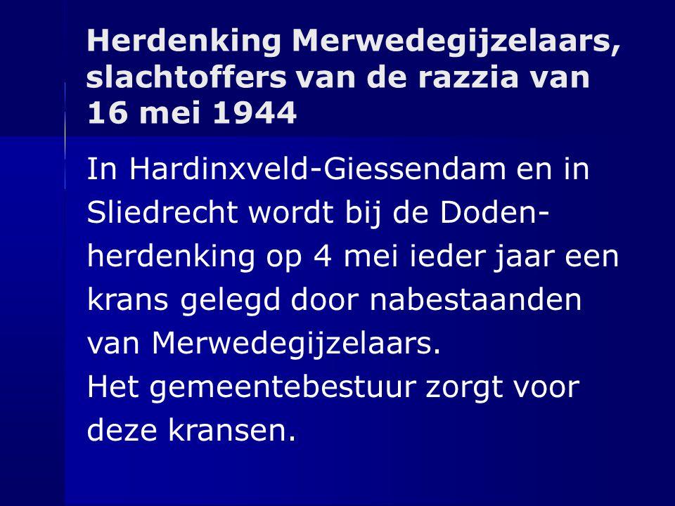 Herdenking Merwedegijzelaars, slachtoffers van de razzia van 16 mei 1944 In Hardinxveld-Giessendam en in Sliedrecht wordt bij de Doden- herdenking op