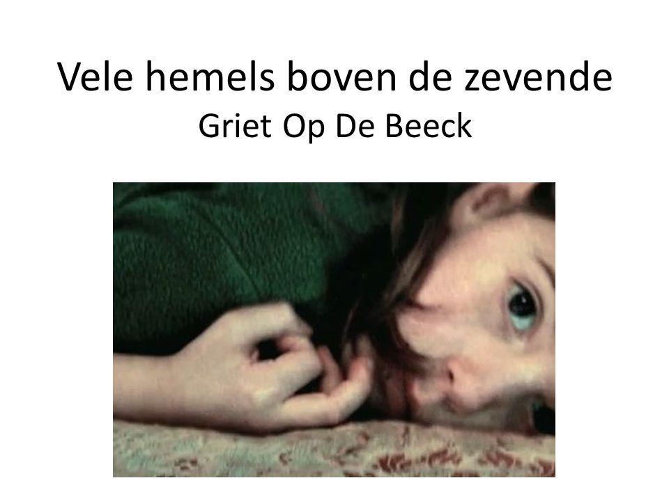 Vele hemels boven de zevende Griet Op De Beeck