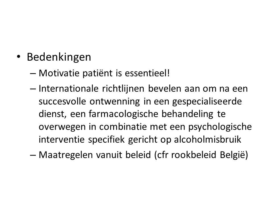 Bedenkingen – Motivatie patiënt is essentieel.
