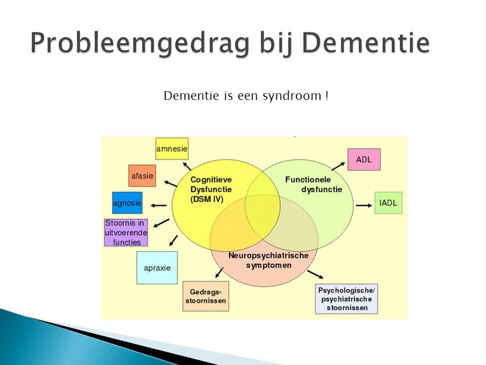 Dementie is een syndroom !