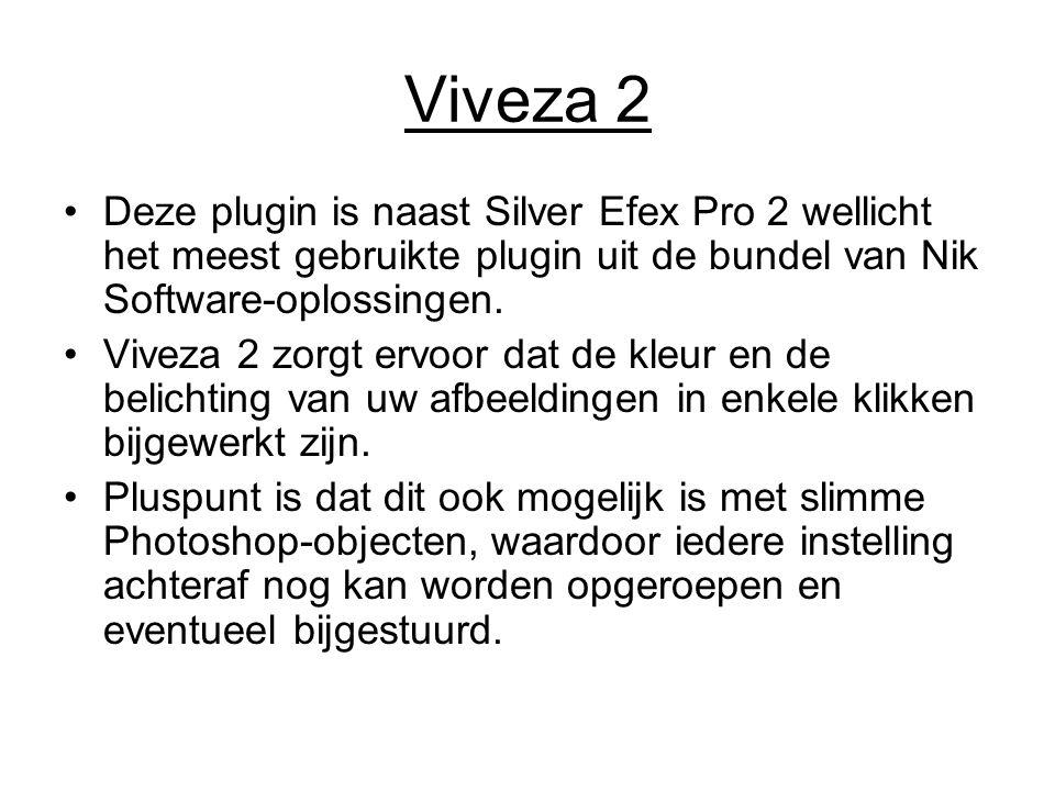 Viveza 2 Deze plugin is naast Silver Efex Pro 2 wellicht het meest gebruikte plugin uit de bundel van Nik Software-oplossingen. Viveza 2 zorgt ervoor