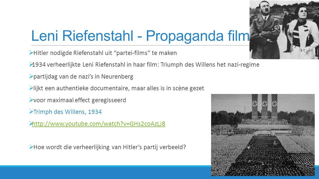  Verheerlijken van de werkende arbeiders  Grootsheid van de leider: Hitler mediumshot, vaak vanuit kikvorsperspectief gefilmd.