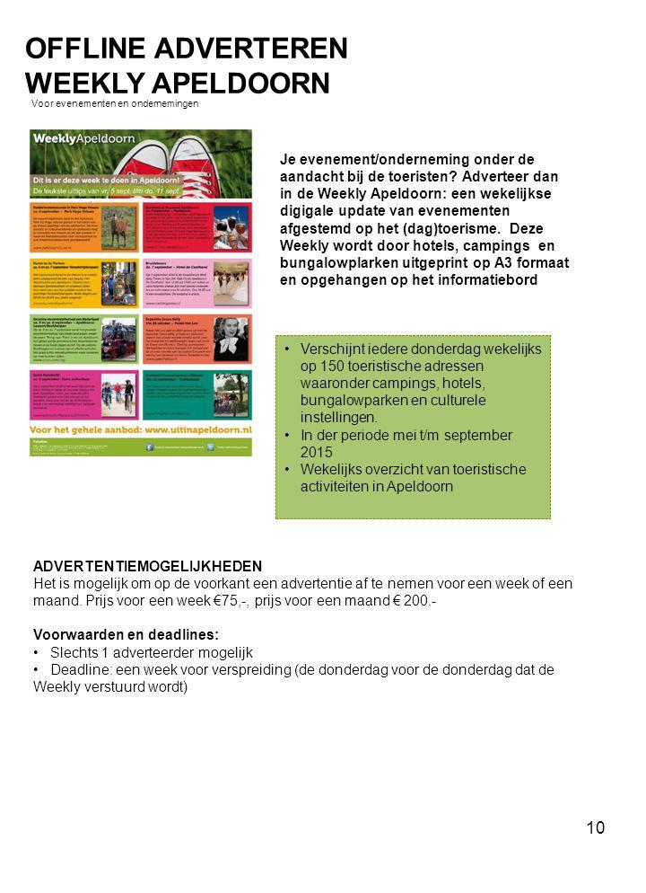 Je evenement/onderneming onder de aandacht bij de toeristen? Adverteer dan in de Weekly Apeldoorn: een wekelijkse digigale update van evenementen afge