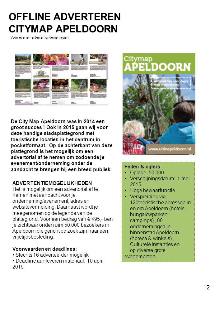 De City Map Apeldoorn was in 2014 een groot succes ! Ook in 2015 gaan wij voor deze handige stadsplattegrond met toeristische locaties in het centrum